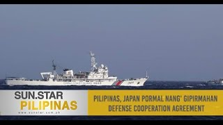Pilipinas, Japan pormal nang' gipirmahan defense cooperation agreement