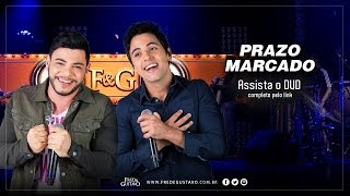Fred & Gustavo - Prazo Marcado (DVD 2014)