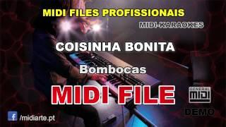 ♬ Midi file  - COISINHA BONITA - Bombocas