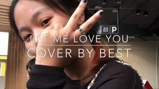 Let me love you • JB • Cover [Short-Version]