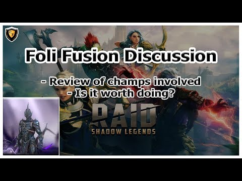RAID Shadow Legends | Foli Fusion Discussion