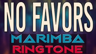 Latest iPhone Ringtone - No Favors Marimba Ringtone - Big Sean Ft. Eminem