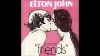 Elton John   Friends Soundtrack   01   Friends
