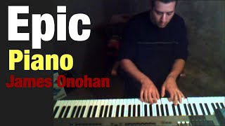 """Song # 6  Epic Piano Instrumental - """"Escape"""" by James Onohan"""