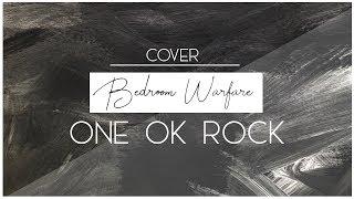 【歌ってみた】Bedroom Warfare / ONE OK ROCK【LAUREA】