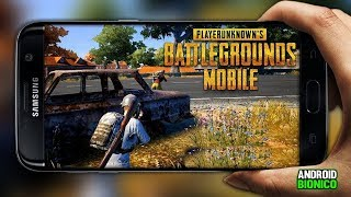 SAIU!PLAYERUNKNOWNS BATTLEGROUNDS PUBG OFICIAL PARA ANDROID 2018 ‹ Android Bionico ›