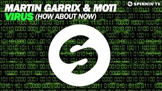 Martin Garrix & MOTi - Virus (How About Now) (original mix) + Lyrics