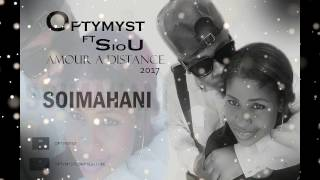 optymyst feat siou amour a distance 2017 son officiel