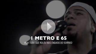 1 Metro e 65 - Sorriso Maroto (Ensaio DVD Sorriso Eu Gosto)