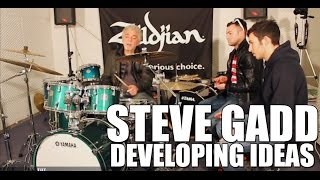 Steve Gadd - 'How to Develop a Simple Idea' drum tips