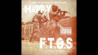 F.T.O.S Audio - Happy