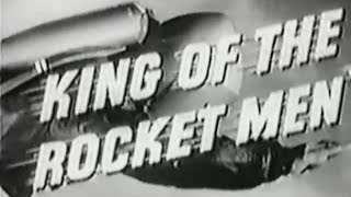 """King of the Rocket Men"" Movie Serial Trailer (1949)"