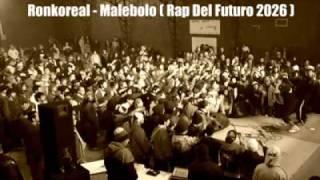 RONKO REAL Y MALEBOLO 2012 (PROMO - RAP DEL FUTURO 2026)