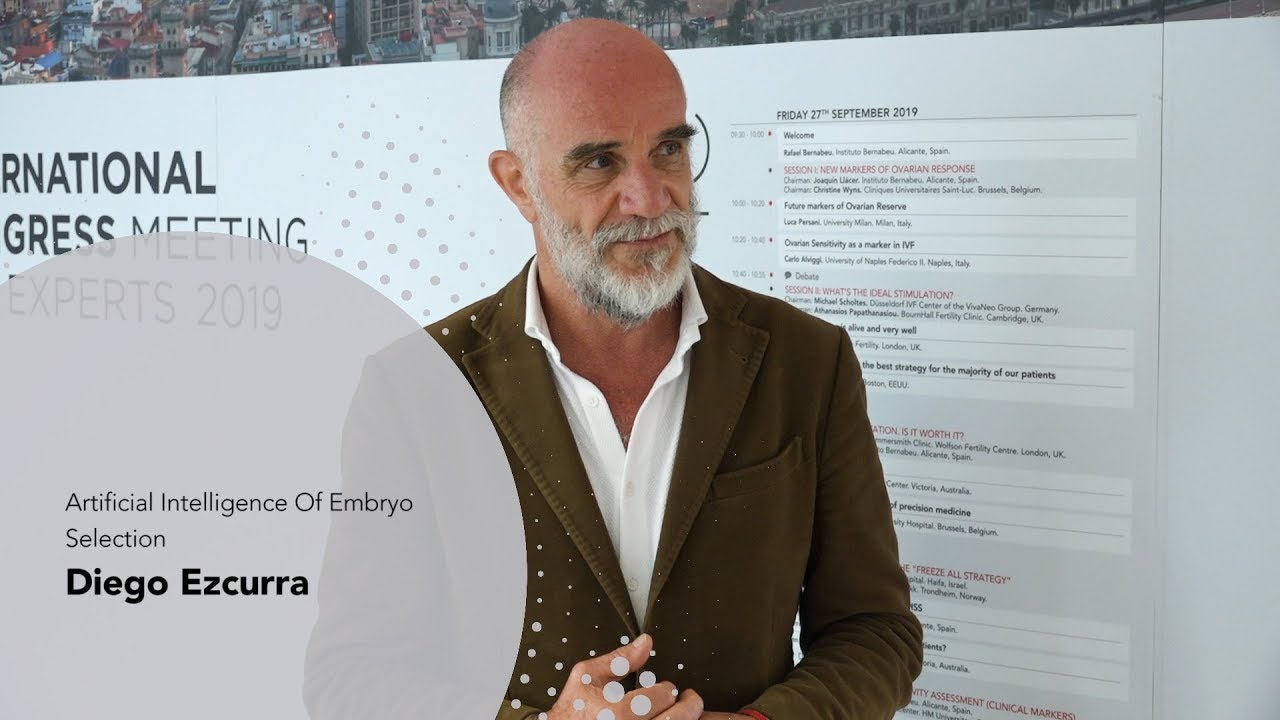 3rd Meeting the Experts: Diego Ezcurra. Artificial Intelligence Of Embryo Selection. Instituto Bernabeu