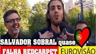(Fail) Salvador Sobral chega atrasado na passadeira vermelha da Eurovisão