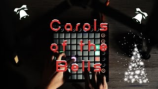 Carols of the Bells - Launchpad Remix (w/ Metalcore Breakdown)