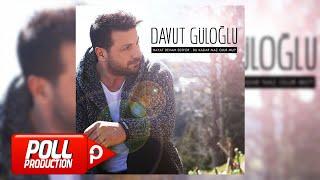 Davut Güloğlu - Hülyam - (Official Audio)