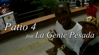 La Gente Pesada ft. Patio 4 - El Que Come Callao [Behind The Scenes]