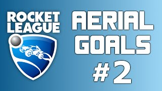 Rocket League Aerials #2