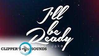 Lasanta & Joaquin Ostiz Feat. Jake - I'll Be Ready (Official Audio)