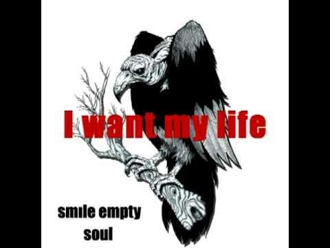 smile-empty-soul-i-want-my-life-lyrics-737hermit