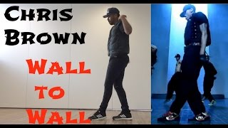 "Chris Brown - ""Wall to Wall"" Official Choreography (DANCE COVER BRASIL) 