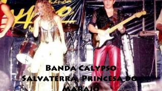 Banda Calypso Salvaterra, Princesa do Marajó