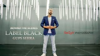 Making Of Song - Label Black By Gups Sehra