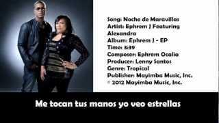 Ephrem J feat. Alexandra - Noche de Maravillas (Letra)