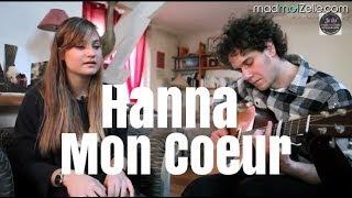 """Hanna """"Mon Coeur"""""""