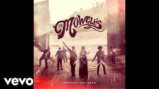 The Mowgli's - Through The Dark (Audio)