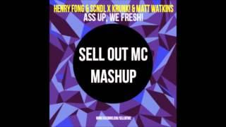 Henry Fong x SCNDL Ass up