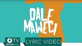 Sonny Flame feat. Elephant Man - Dale Maweci (Lyric Video)