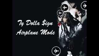Ty Dolla $ign - Airplane Mode Lyrics