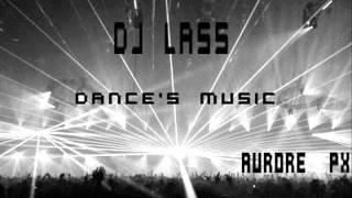 DJ Lass - Dance's Music