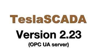 TeslaSCADA OPC UA server.