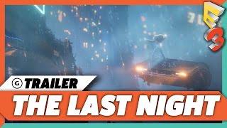 The Last Night - Official E3 Xbox Trailer