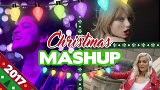 CHRISTMAS MASHUP 2017 - Sia / Ed Sheeran / Bebe Rexha / Bruno Mars