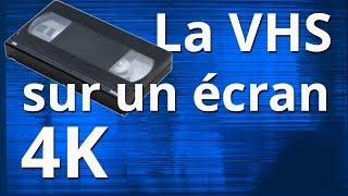 Test : la VHS sur un écran 4K, ça donne quoi ?