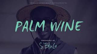 "*EXCLUSIVE* ""Palm Wine"" 