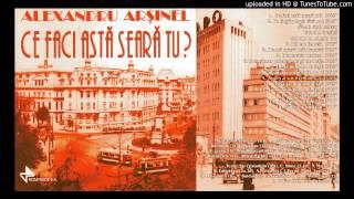 Alexandru Arsinel - A Plecat Un Tren Din Gara
