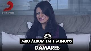 Meu Álbum Em 1 Minuto - Damares - Obra Prima