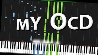 My OCD - Rhett & Link [Piano Tutorial] (Synthesia)
