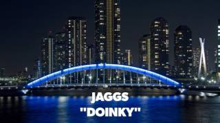 JAGGS - Doinky (Extended Mix) [OUT NOW!]