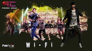 PEDRO CRUZ - Wi-Fi (Videoclipe Oficial) HQ