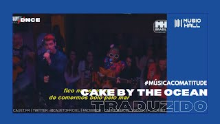 DNCE - Cake By The Ocean (Legendado/Tradução)