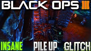 "Black Ops 3 Zombies: Revelations *INSANE* Pile Up Glitch "" BO3 DLC 4 Glitches"" ""BO3 Glitches"""