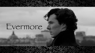 SHERLOCK || Evermore || Sherlolly