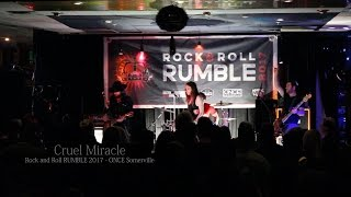 Rock and Roll RUMBLE 2017 - Cruel Miracle