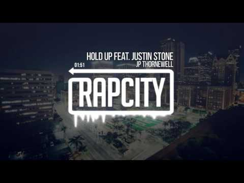 JP Thornewell - Hold Up Feat. Justin Stone (Prod By Volomo)